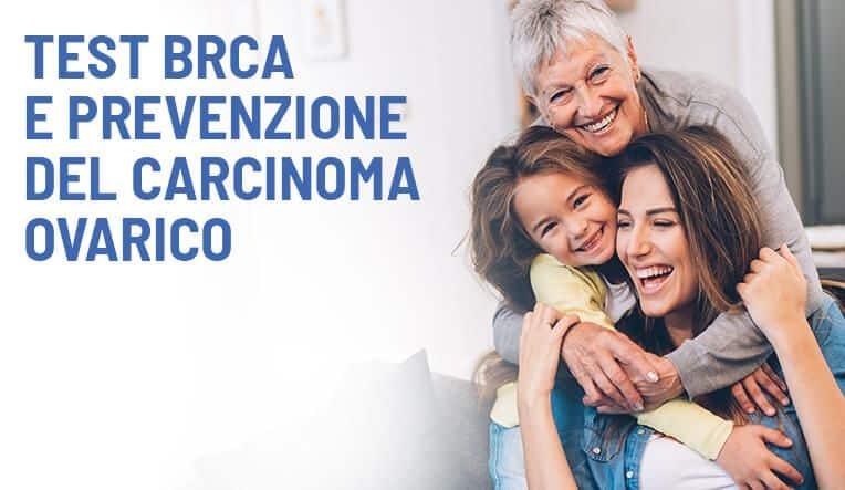 Test BRCA e Prevenzione del Carcinoma Ovarico